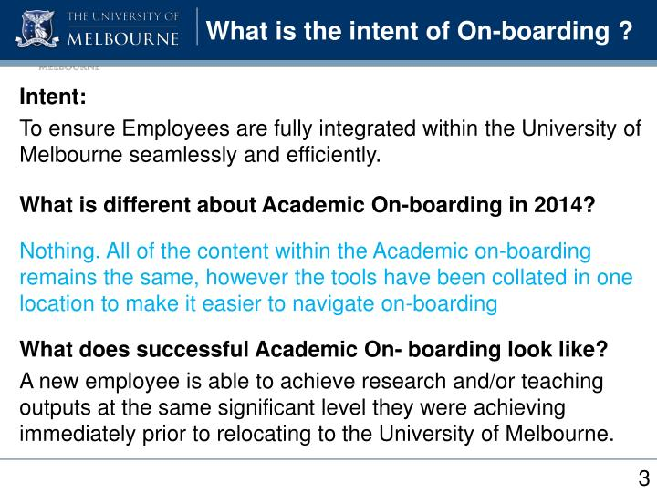 What is the intent of On-boarding ?
