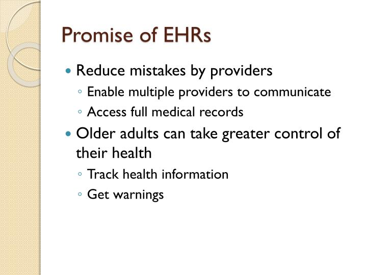 Promise of EHRs