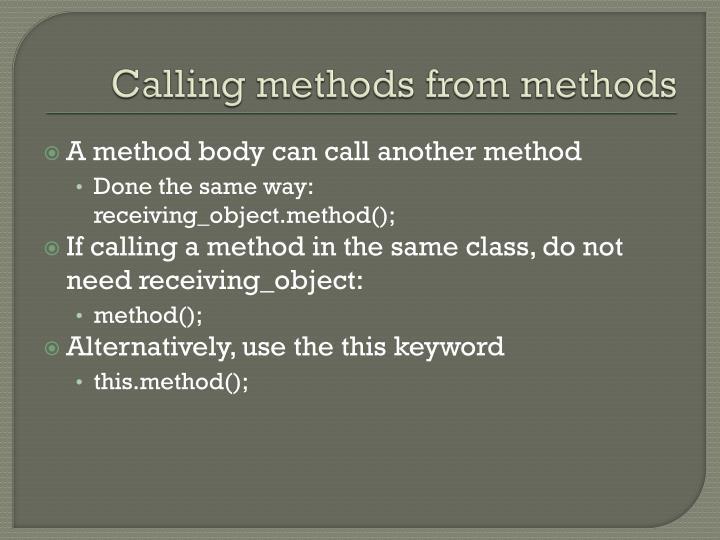 Calling methods from methods