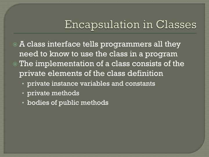 Encapsulation in Classes