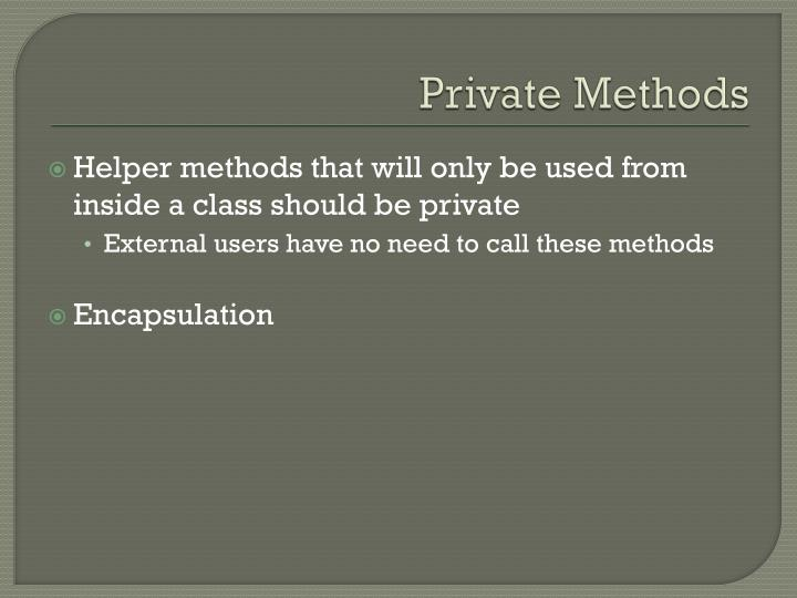 Private Methods
