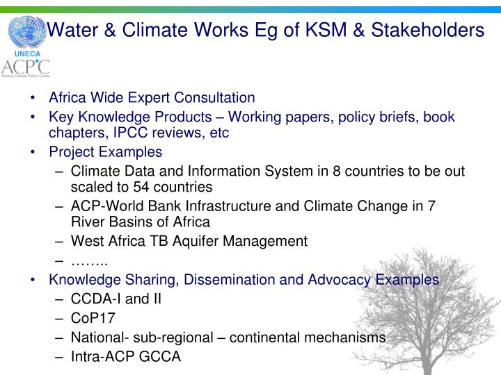 Water & Climate Works Eg of KSM & Stakeholders