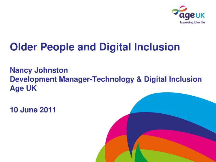 Older People and Digital Inclusion