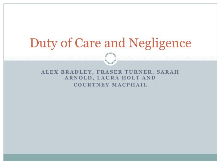 duty of care and negligence