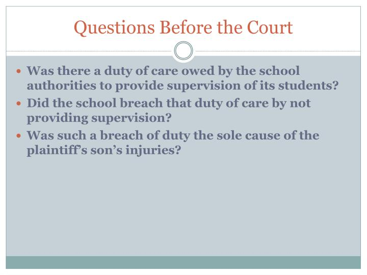 Questions Before the Court
