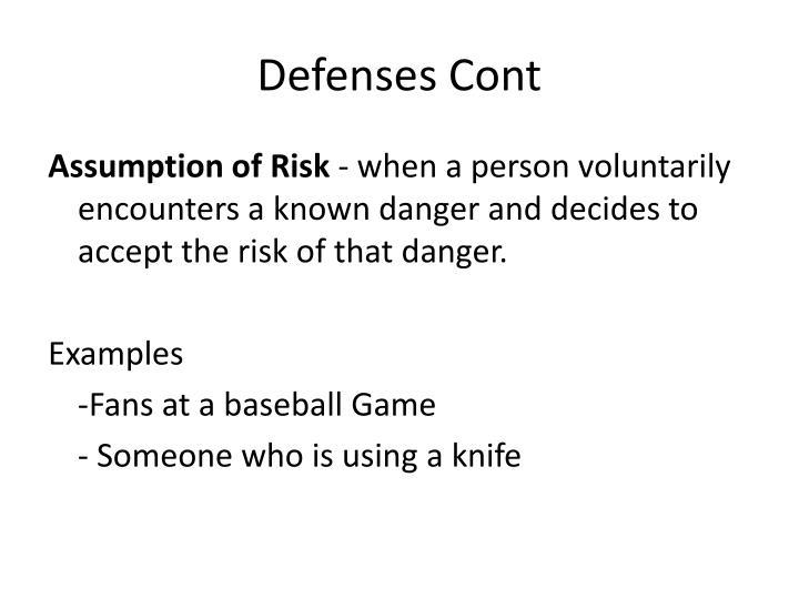 Defenses Cont