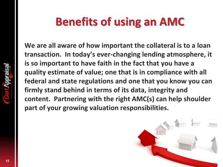 Benefits of using an AMC