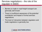 services negotiations the role of the regulator in sadc