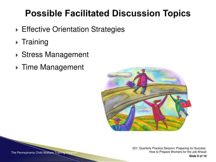 Possible Facilitated Discussion Topics