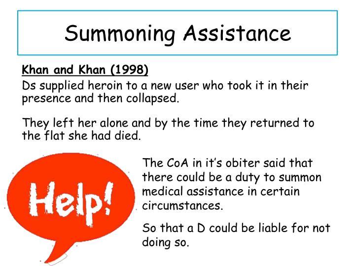 Summoning Assistance