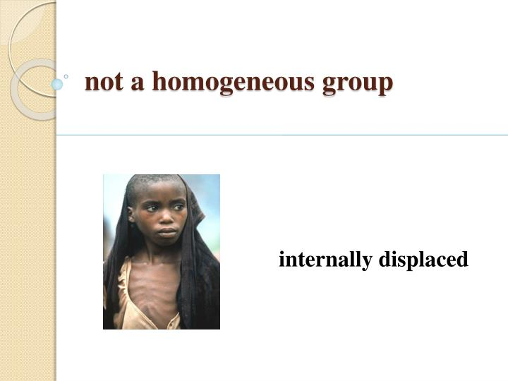 not a homogeneous group