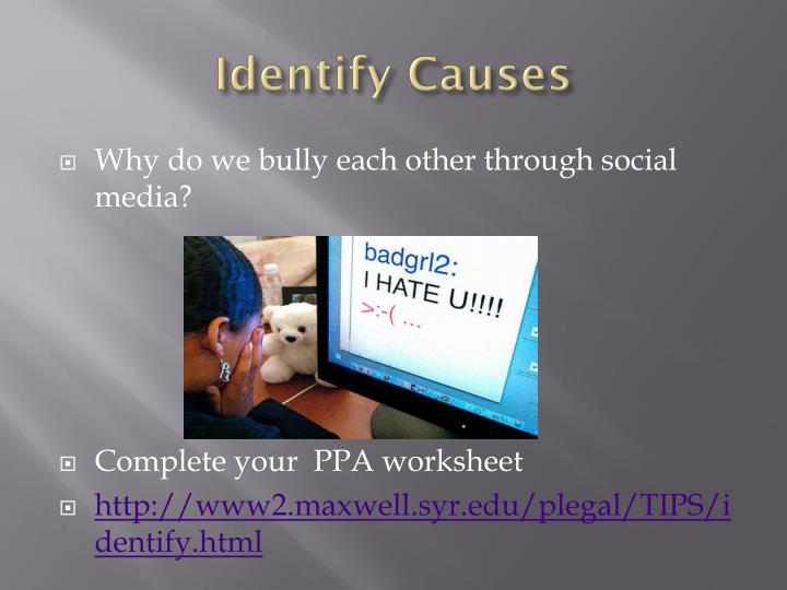 Identify Causes