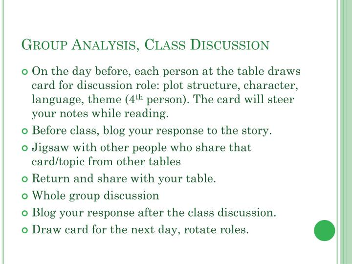 Group Analysis, Class Discussion