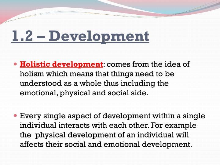 1.2 – Development