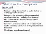 what does the menopause involve