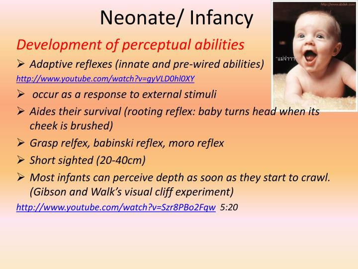 Neonate/ Infancy