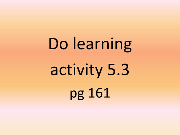 Do learning