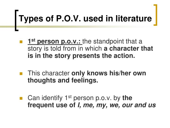 Types of p o v used in literature
