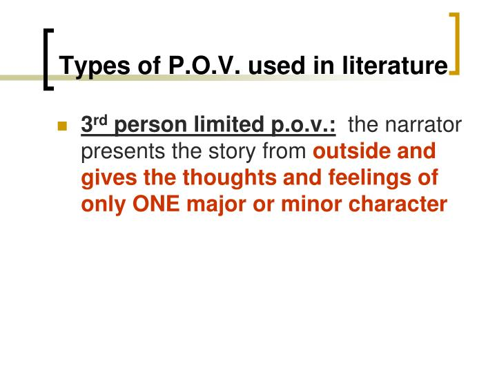 Types of P.O.V. used in literature