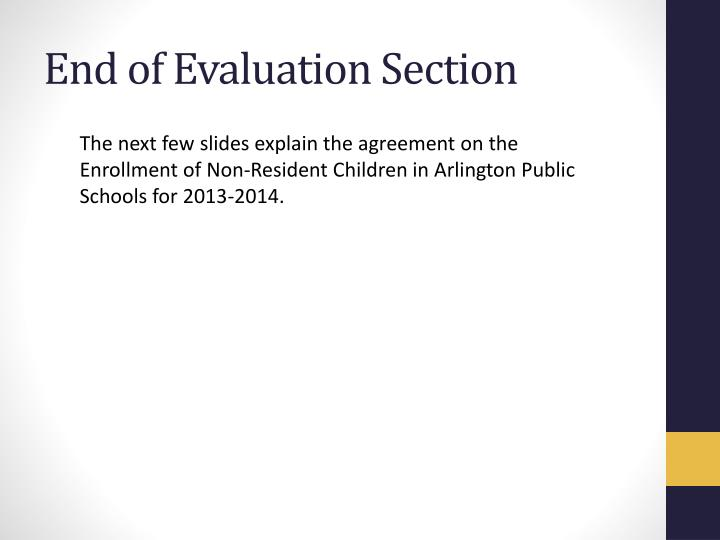End of Evaluation Section
