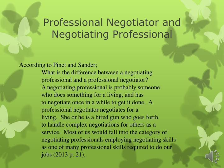 Professional Negotiator and Negotiating Professional