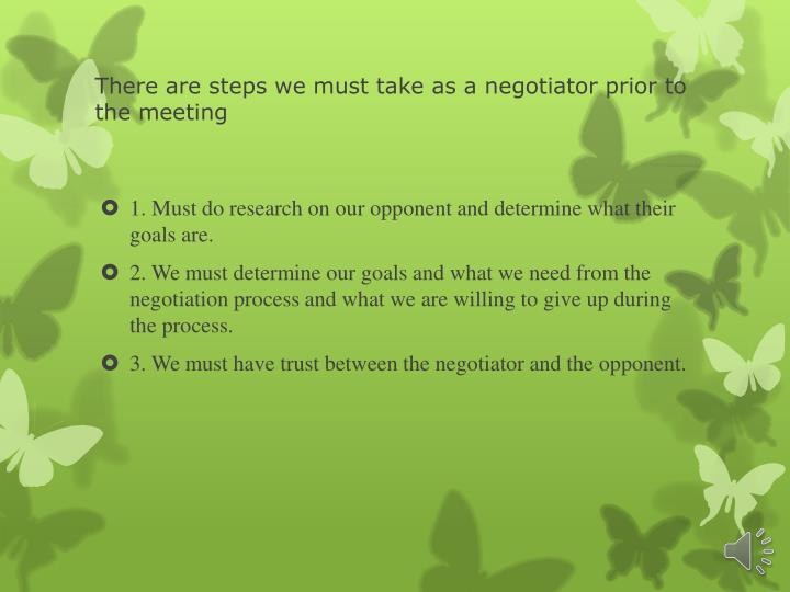 There are steps we must take as a negotiator prior to the meeting