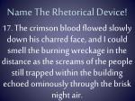 name the rhetorical device16