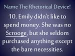 name the rhetorical device9