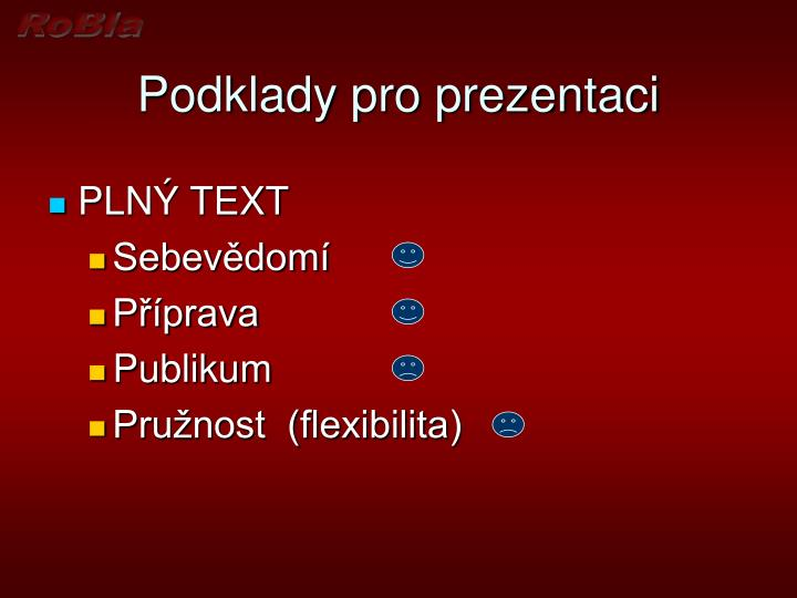 Podklady pro prezentaci