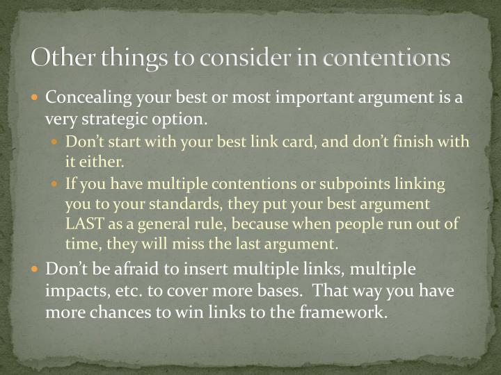 Other things to consider in contentions