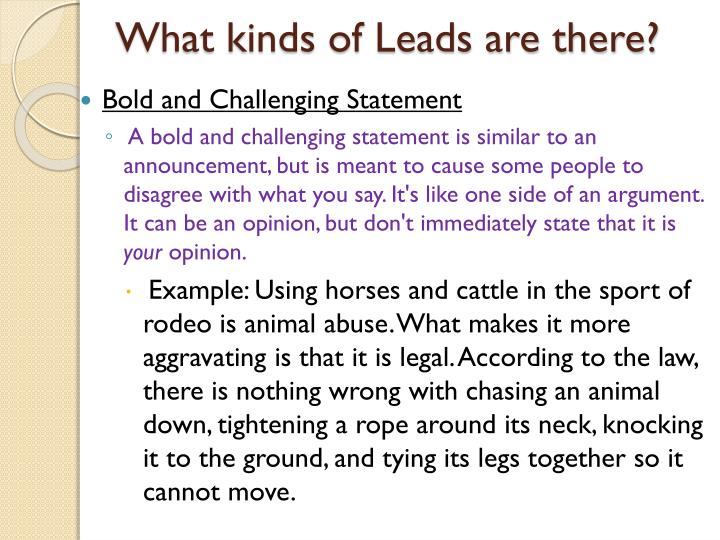 What kinds of Leads are there?