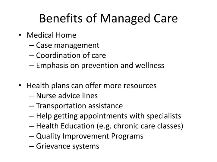 Benefits of managed care