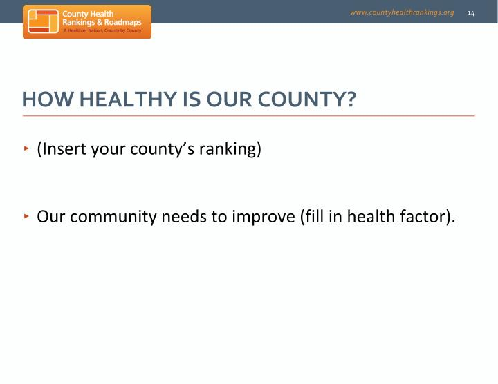 How Healthy is Our County?