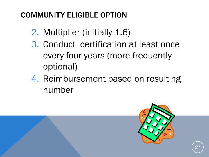 Community Eligible Option