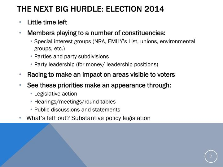 The next big hurdle: Election 2014