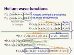 helium wave functions