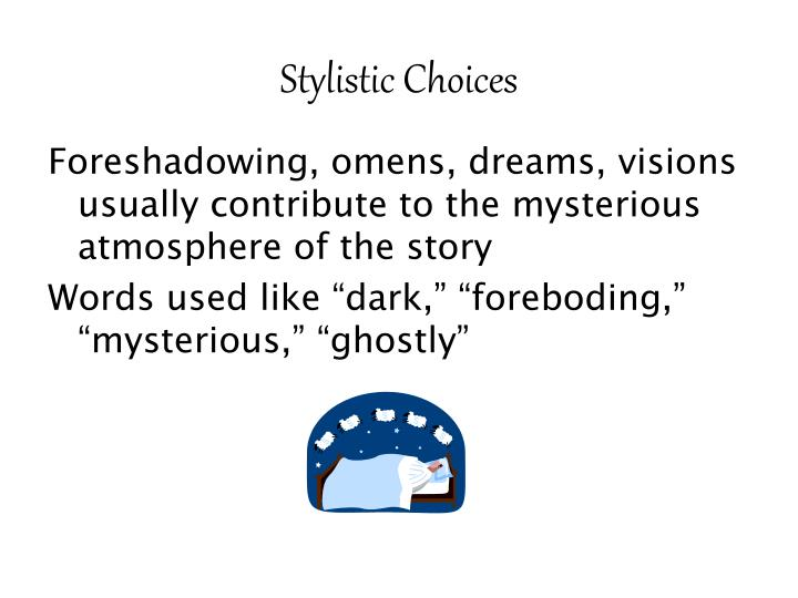 Stylistic Choices