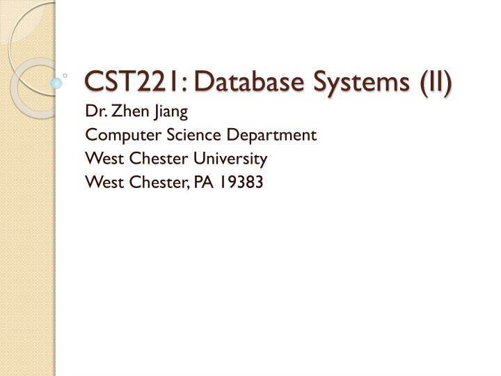 cst221 database systems ii