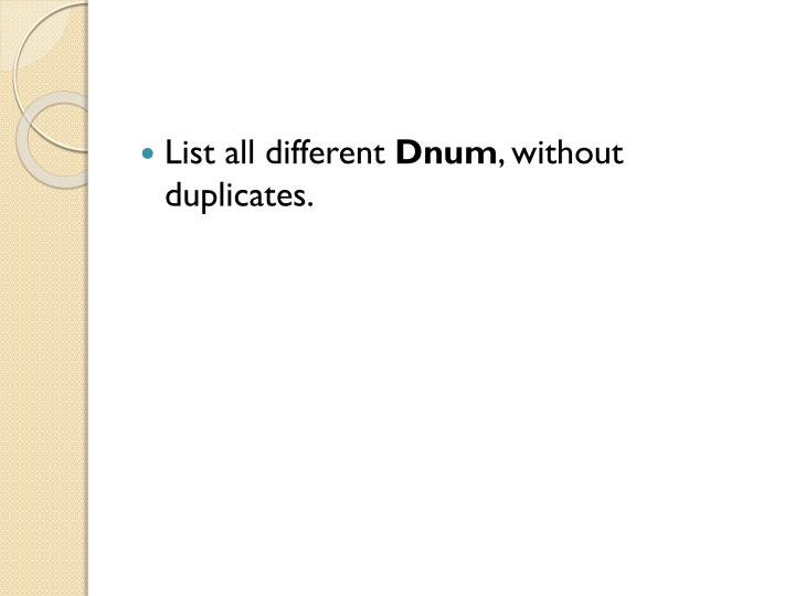 List all different