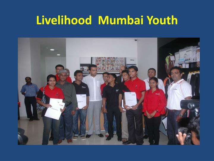 Livelihood  Mumbai Youth