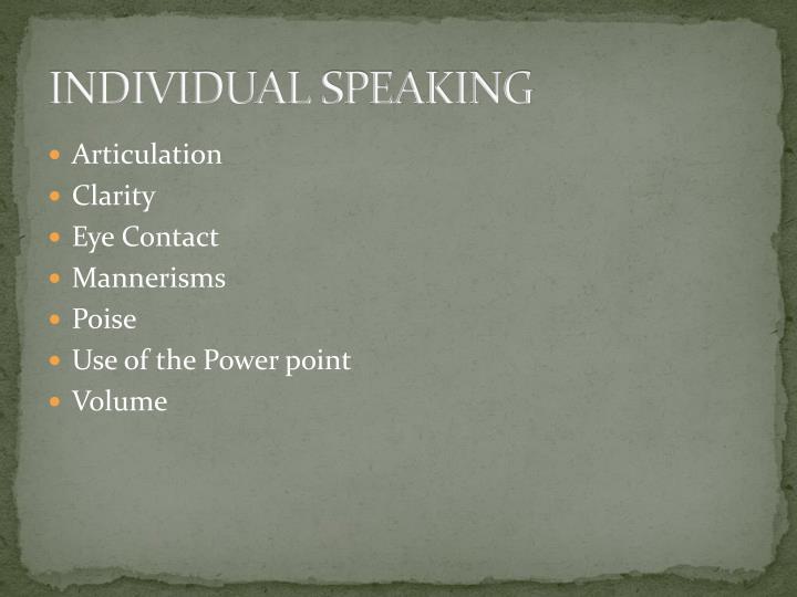 INDIVIDUAL SPEAKING