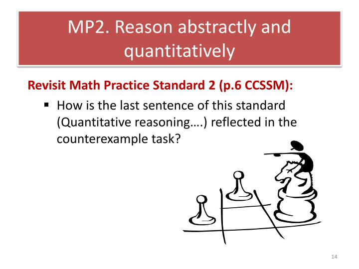 MP2. Reason abstractly and quantitatively