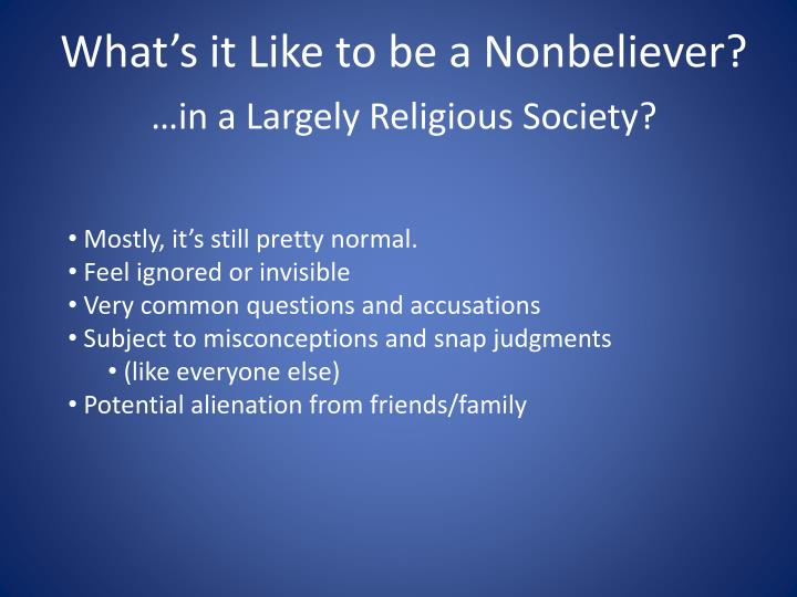 …in a Largely Religious Society?