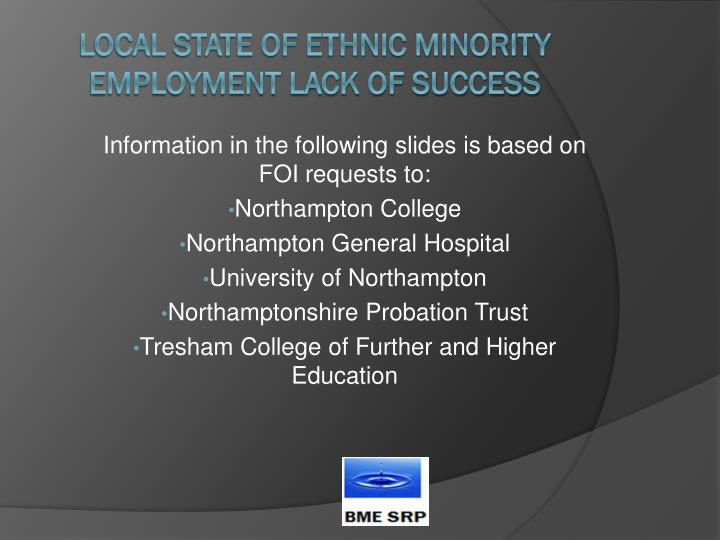 Information in the following slides is based on FOI requests to: