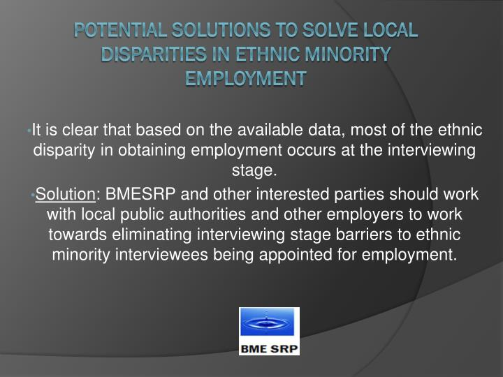 It is clear that based on the available data, most of the ethnic disparity in obtaining employment occurs at the interviewing