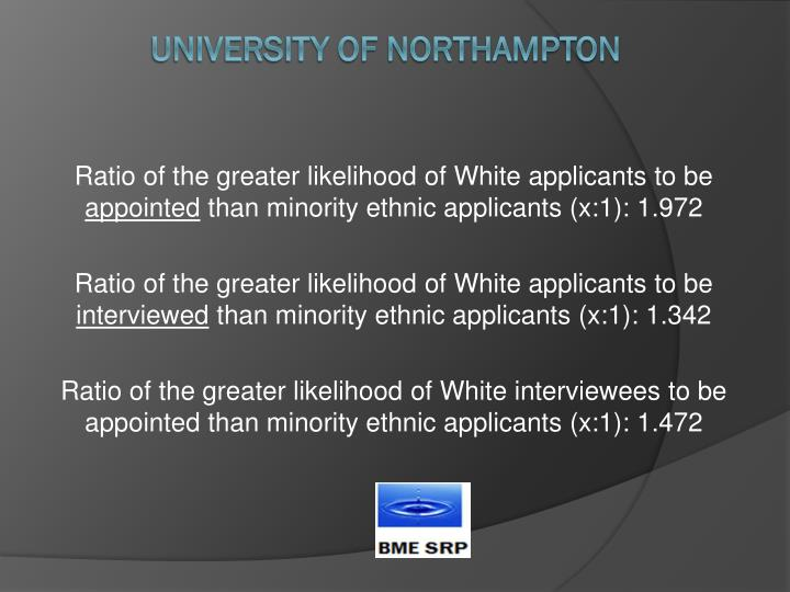 Ratio of the greater likelihood of White applicants to be