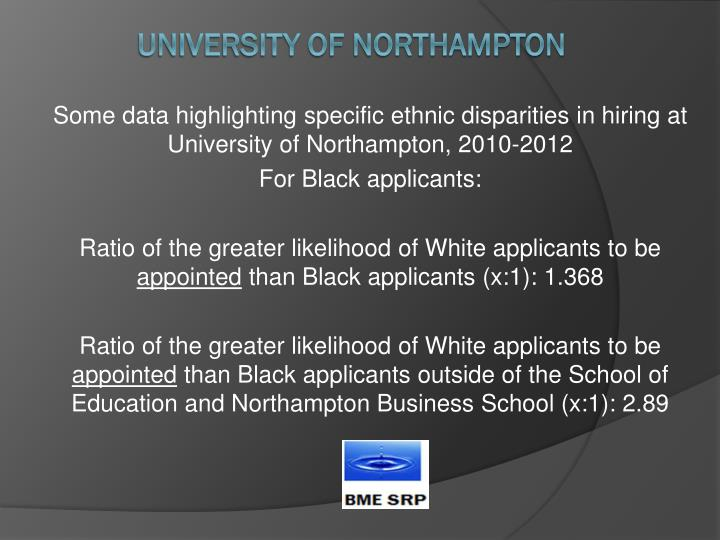 Some data highlighting specific ethnic disparities in hiring at University of Northampton, 2010-2012