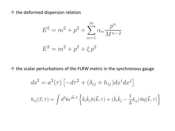 the deformed dispersion relation
