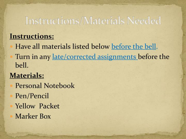Instructions/Materials Needed
