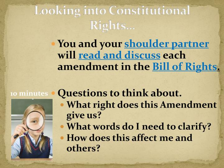 Looking into Constitutional Rights…